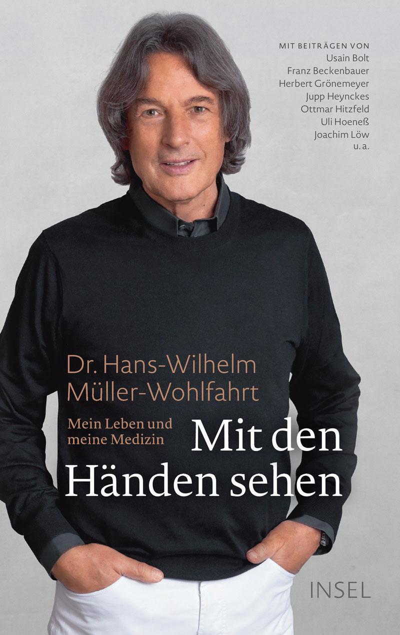 """Dr. Müller-Wohlfahrt - Buch """"Mit den Händen sehen"""""""